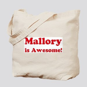 Mallory is Awesome Tote Bag