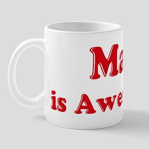 Mai is Awesome Mug