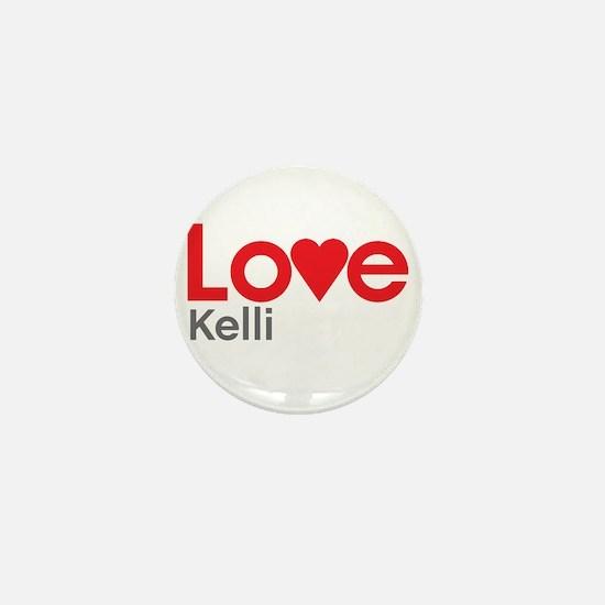 I Love Kelli Mini Button