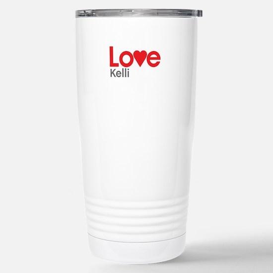 I Love Kelli Travel Mug