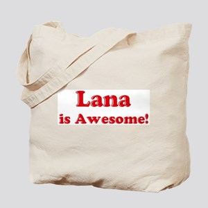 Lana is Awesome Tote Bag