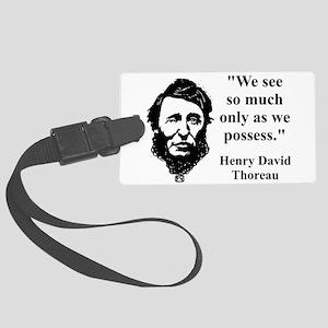 We See So Much - Thoreau Luggage Tag