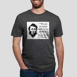 We See So Much - Thoreau Mens Tri-blend T-Shirt