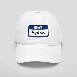 Hello: Aydan Cap