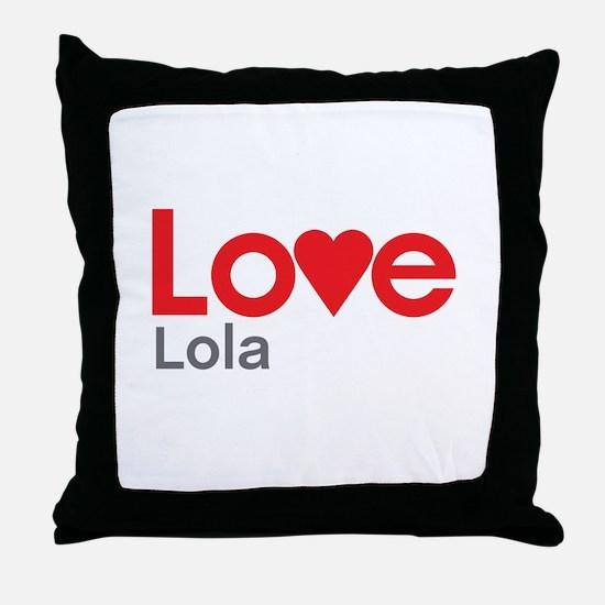 I Love Lola Throw Pillow