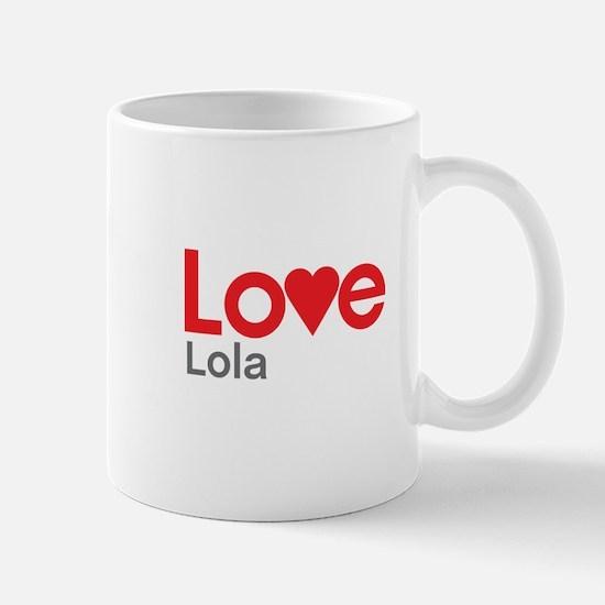 I Love Lola Mug