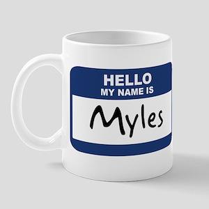 Hello: Myles Mug