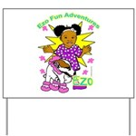 Ezo Fun Adventures Yard Sign