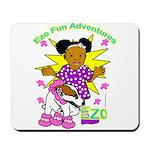 Ezo Fun Adventures Mousepad