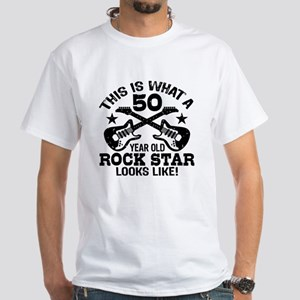 50 Year Old Rock Star White T-Shirt