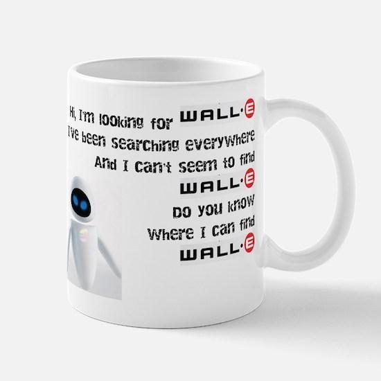I'm Looking For WALL-E Mug