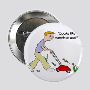 "Weeds 2.25"" Button"