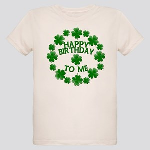 Shamrocks Happy Birthday To Me Organic Kids T Shir