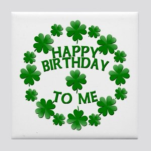 Shamrocks Happy Birthday to Me Tile Coaster