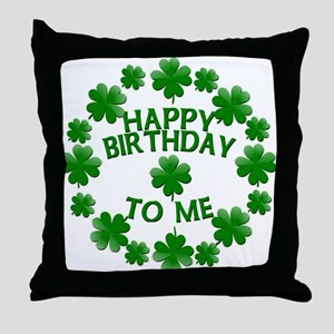Shamrocks Happy Birthday to Me Throw Pillow
