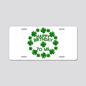 Shamrocks Happy Birthday to Me Aluminum License Pl