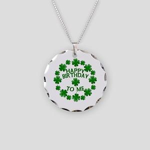 Shamrocks Happy Birthday to Me Necklace Circle Cha