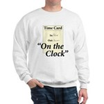 On The Clock Sweatshirt