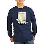 On The Clock Long Sleeve Dark T-Shirt