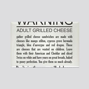 Don't give them your grilled cheese Rectangle Magn