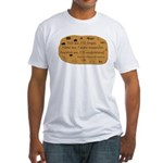 Native American Saying Fitted T-Shirt