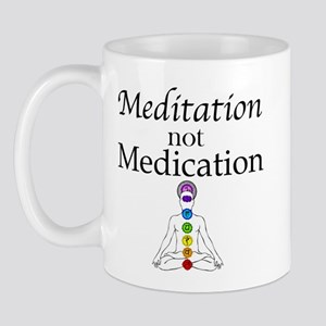 Meditation not Medication Mug