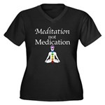 Meditation not Medication Women's Plus Size V-Neck