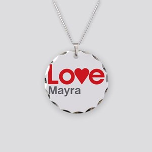 I Love Mayra Necklace