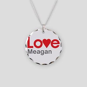 I Love Meagan Necklace