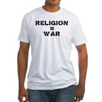 Religion Equals War Atheism Fitted T-Shirt