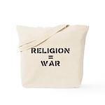 Religion Equals War Atheism Tote Bag