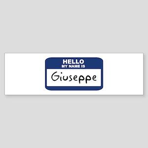 Hello: Giuseppe Bumper Sticker