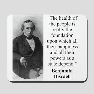 The Health Of The People - Disraeli Mousepad