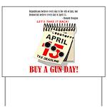 Buy a Gun Day Yard Sign