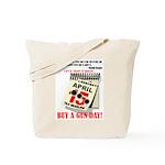 Buy a Gun Day Tote Bag