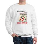 Buy a Gun Day Sweatshirt