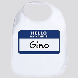 Hello: Gino Bib