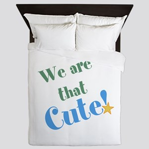 We are that Cute! Queen Duvet