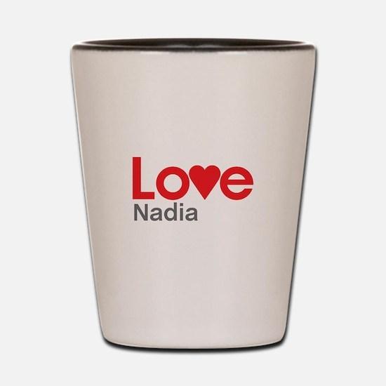 I Love Nadia Shot Glass