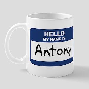 Hello: Antony Mug
