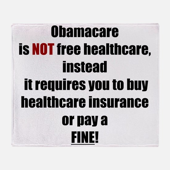 Obamacare NOT Free (L) Throw Blanket