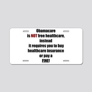 Obamacare NOT Free (L) Aluminum License Plate