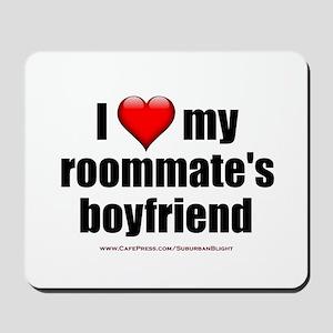 """""""Love Roommate's Boyfriend"""" Mousepad"""