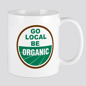 Go Local Be Organic Mug