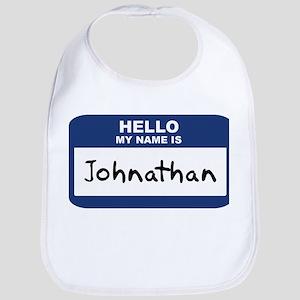 Hello: Johnathan Bib