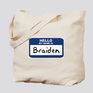 Hello: Braiden Tote Bag