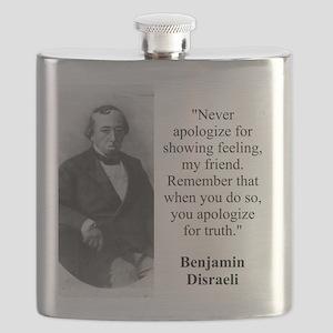 Never Apologize For Showing Feeling - Disraeli Fla