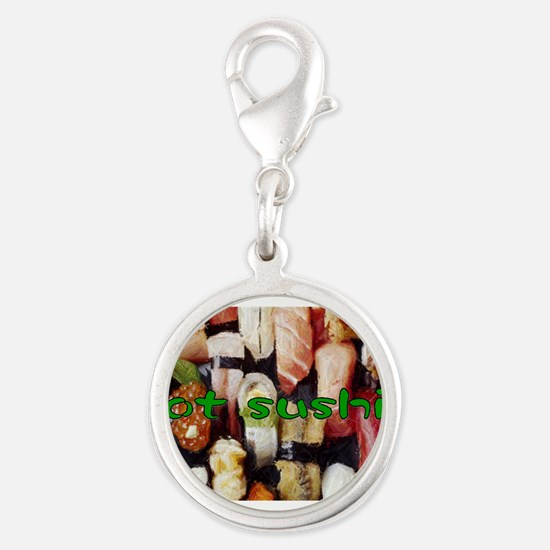 got sushi ? Silver Round Charm