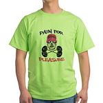 Pain for Pleasure Green T-Shirt