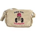 Pain for Pleasure Messenger Bag